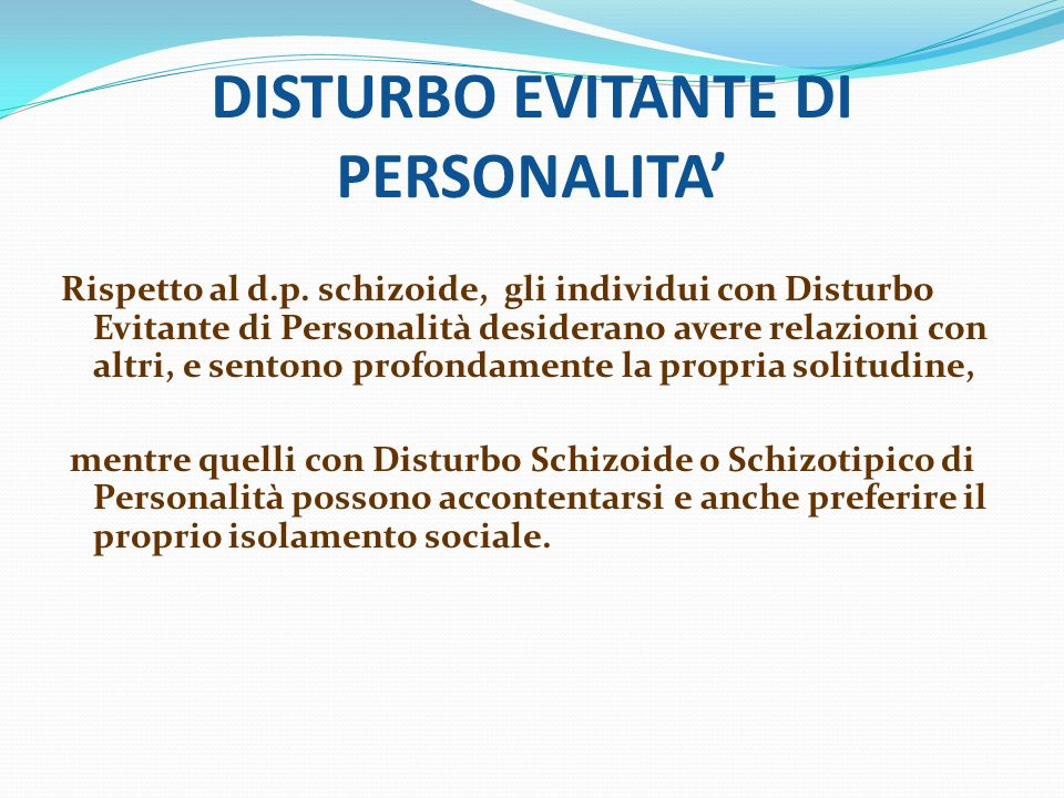 DISTURBO EVITANTE DI PERSONALITA'