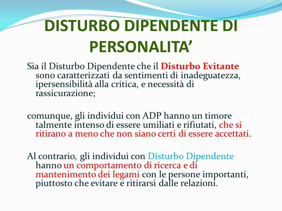 DISTURBO DIPENDENTE DI PERSONALITA'
