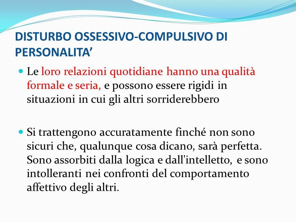 DISTURBO OSSESSIVO-COMPULSIVO DI PERSONALITA'