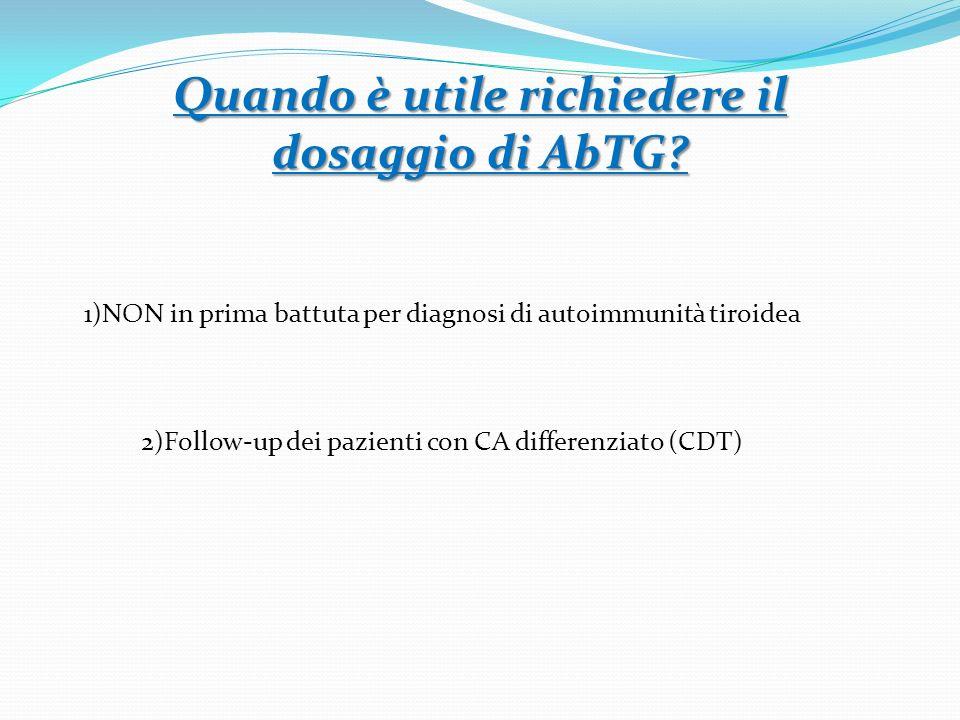 Quando è utile richiedere il dosaggio di AbTG