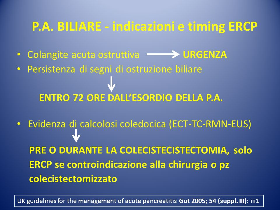 P.A. BILIARE - indicazioni e timing ERCP
