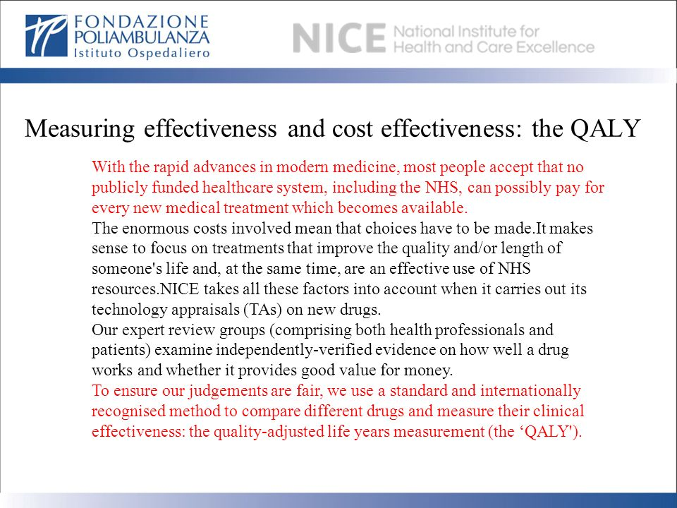 Measuring effectiveness and cost effectiveness: the QALY