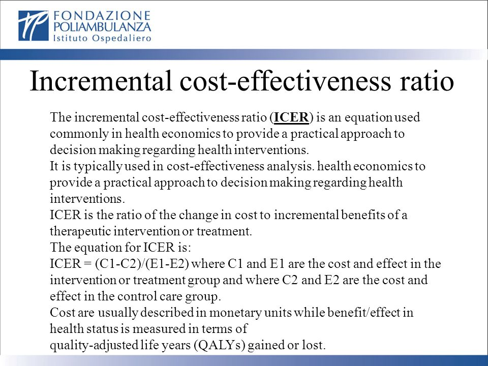 Incremental cost-effectiveness ratio