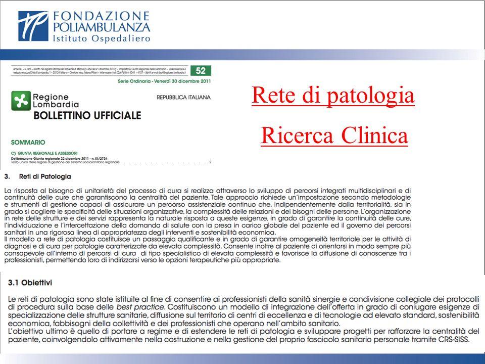 Rete di patologia Ricerca Clinica