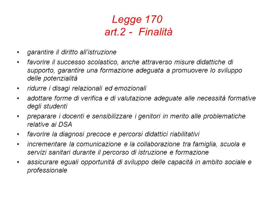 Legge 170 art.2 - Finalità garantire il diritto all'istruzione