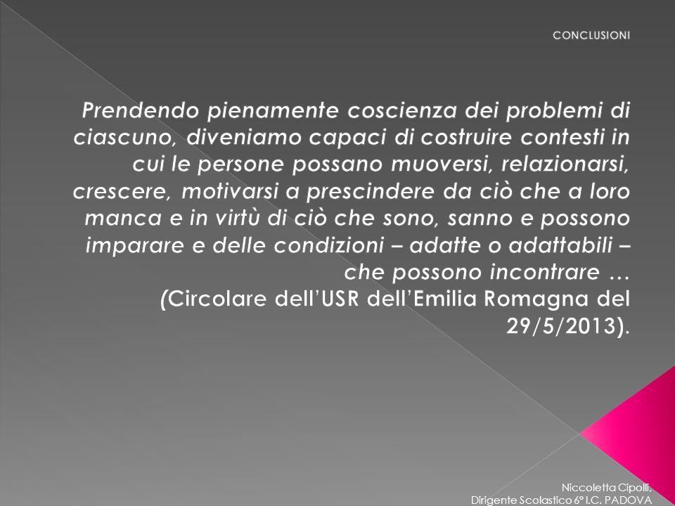 (Circolare dell'USR dell'Emilia Romagna del 29/5/2013).