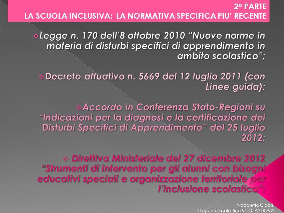 Decreto attuativo n. 5669 del 12 luglio 2011 (con Linee guida);