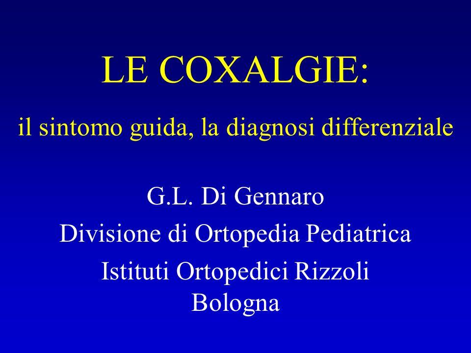 LE COXALGIE: il sintomo guida, la diagnosi differenziale