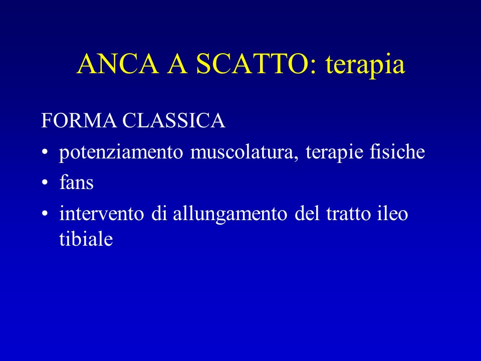 ANCA A SCATTO: terapia FORMA CLASSICA