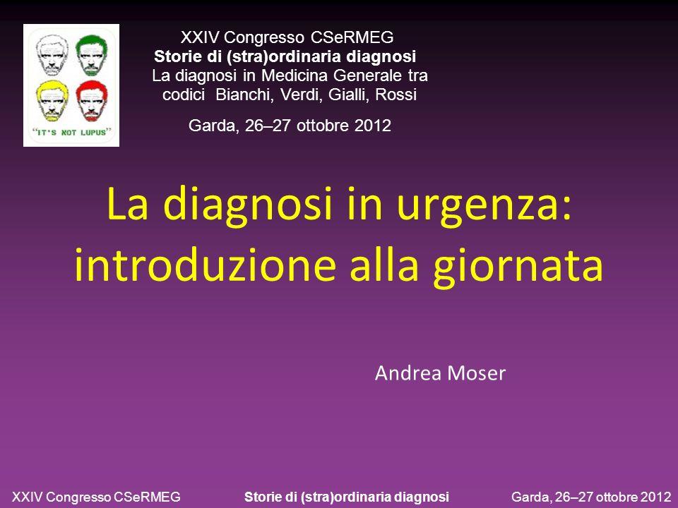 La diagnosi in urgenza: introduzione alla giornata
