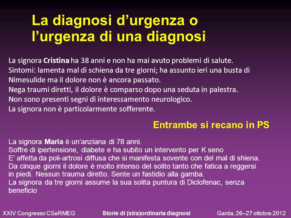 La diagnosi d'urgenza o l'urgenza di una diagnosi