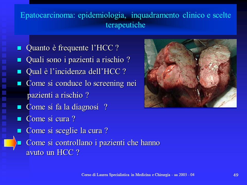 Corso di Laurea Specialistica in Medicina e Chirurgia - aa 2003 - 04