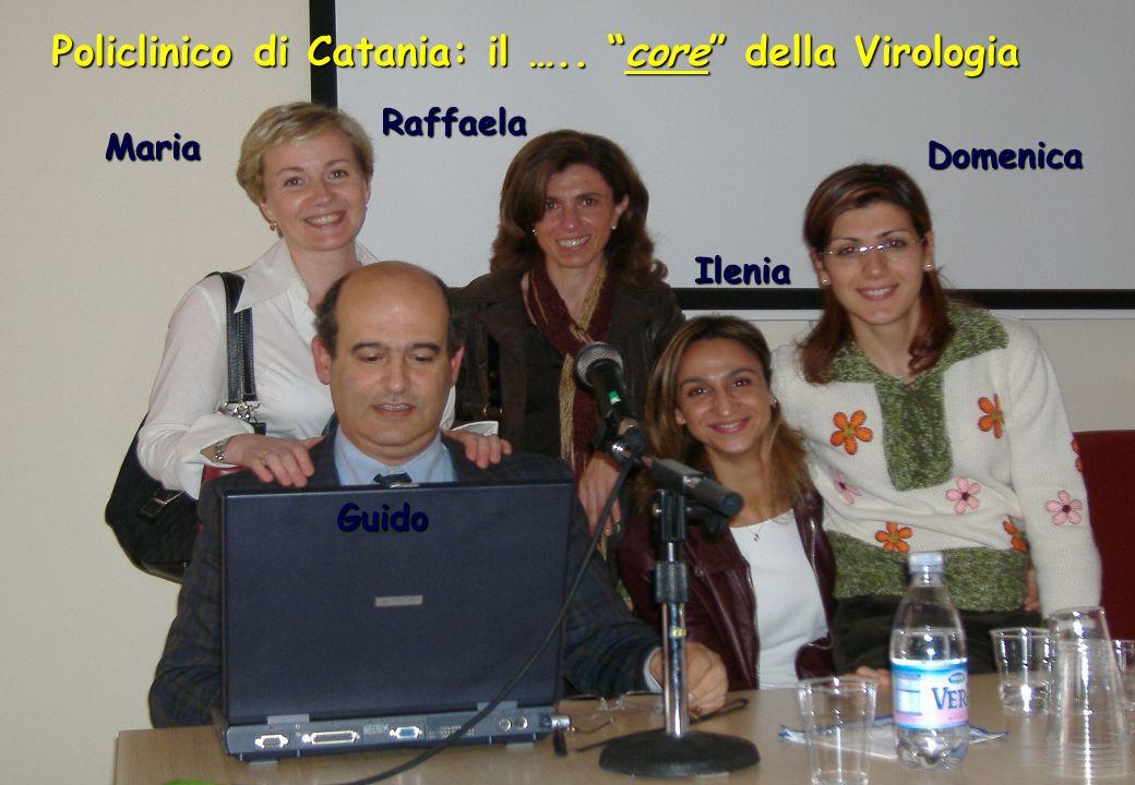 Policlinico di Catania: il ….. core della Virologia