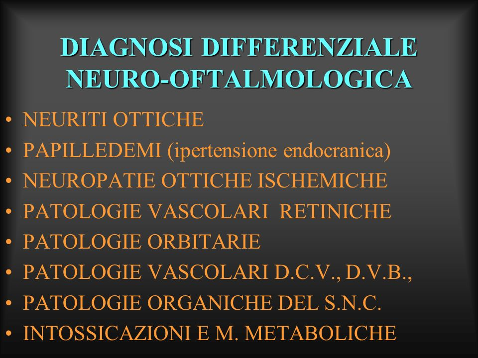 DIAGNOSI DIFFERENZIALE NEURO-OFTALMOLOGICA