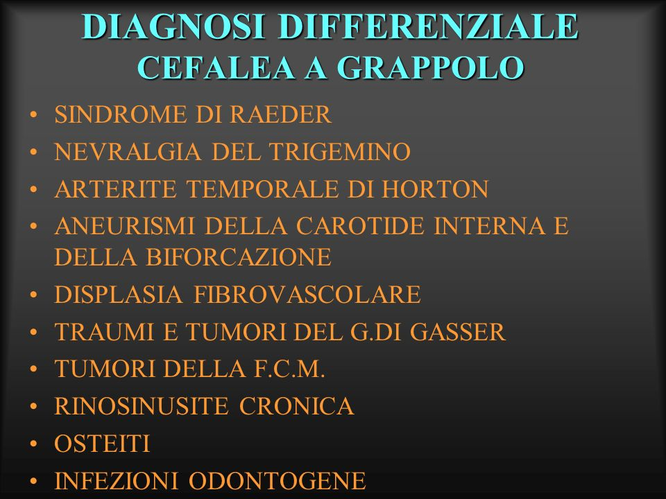 DIAGNOSI DIFFERENZIALE CEFALEA A GRAPPOLO