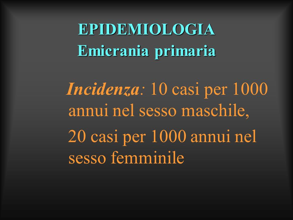 20 casi per 1000 annui nel sesso femminile