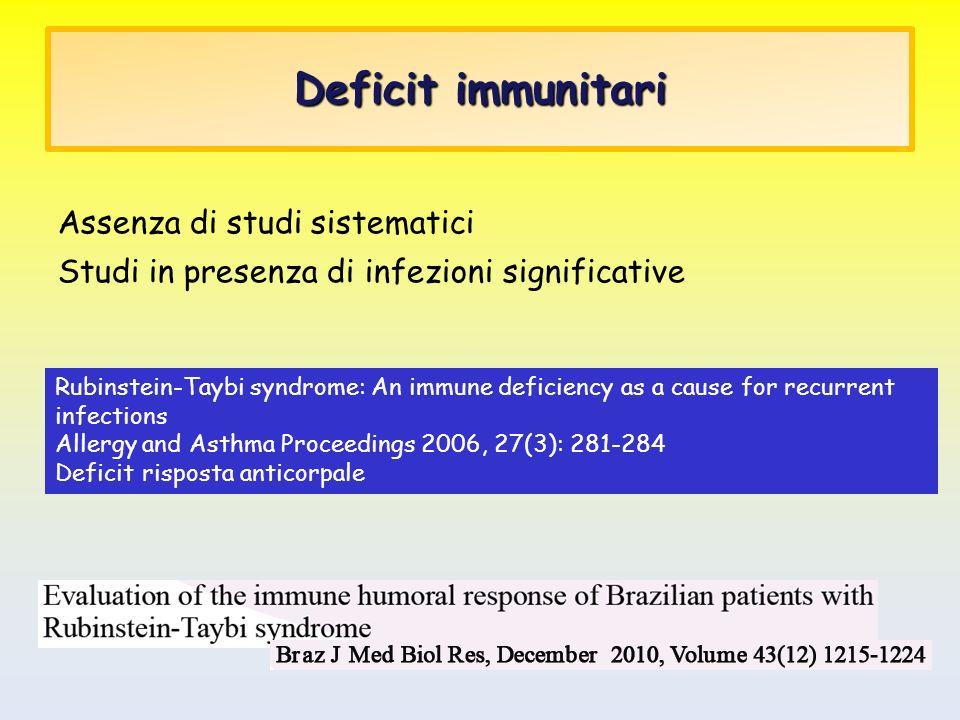 Deficit immunitari Assenza di studi sistematici
