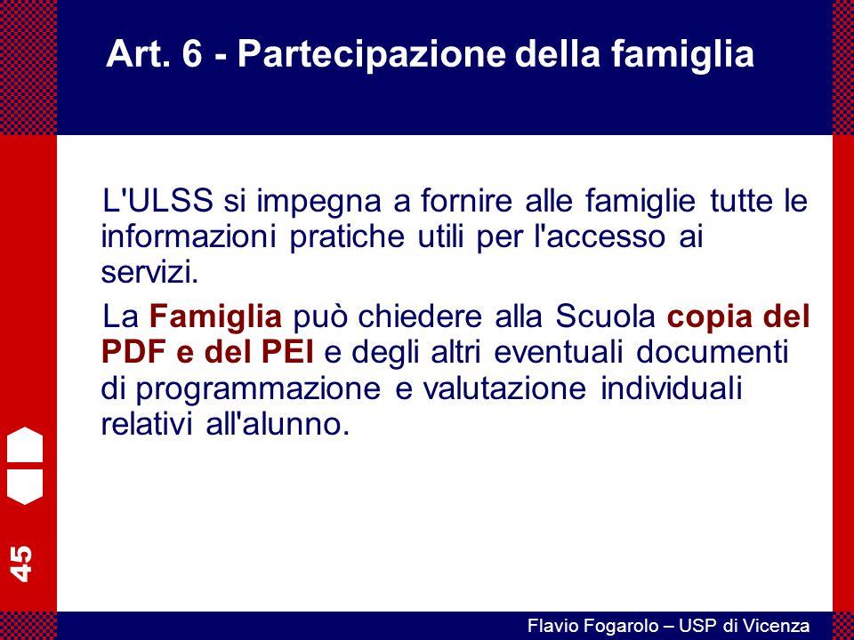 Art. 6 - Partecipazione della famiglia