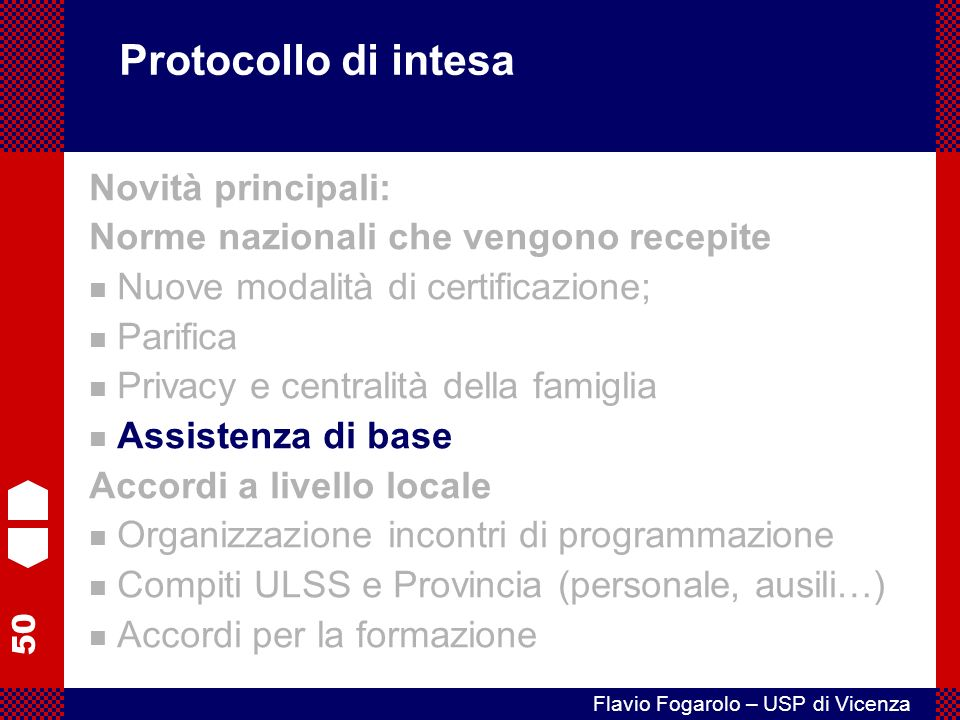 Protocollo di intesa Novità principali: