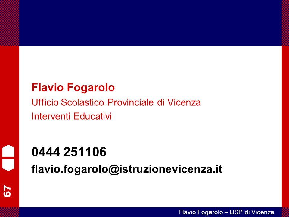 0444 251106 Flavio Fogarolo flavio.fogarolo@istruzionevicenza.it