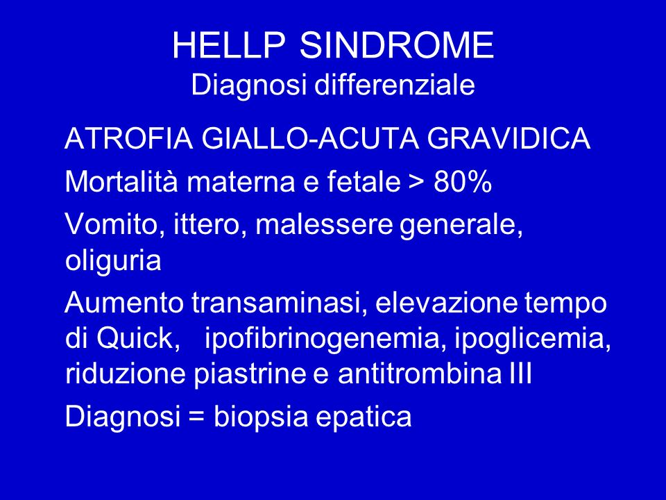 HELLP SINDROME Diagnosi differenziale