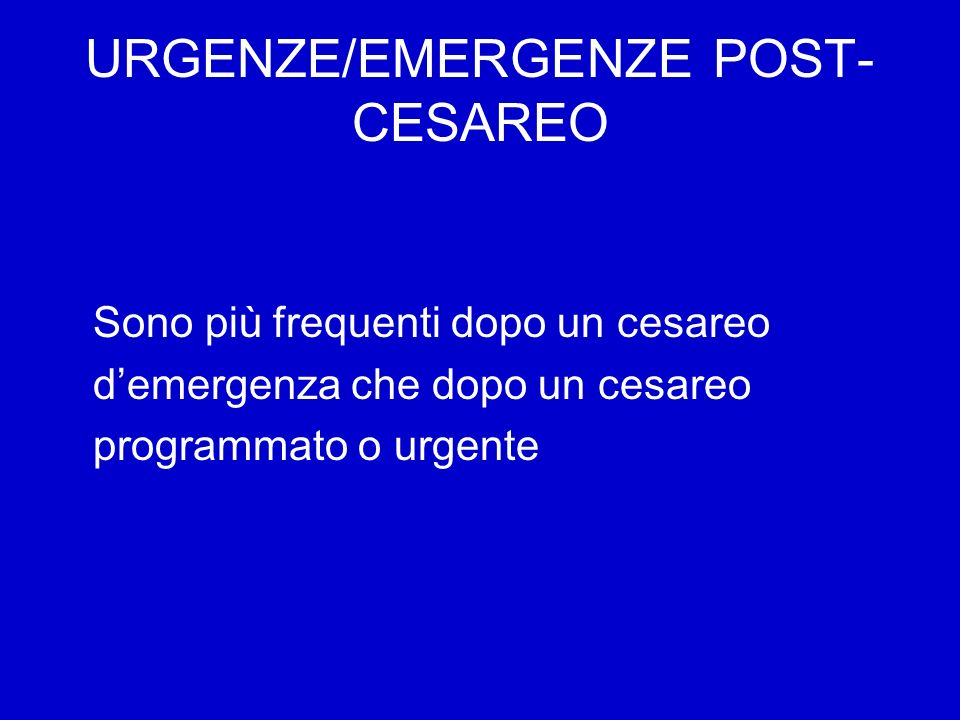 URGENZE/EMERGENZE POST-CESAREO