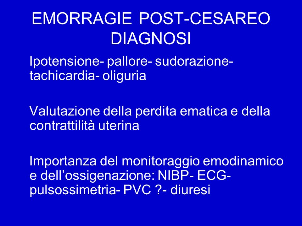 EMORRAGIE POST-CESAREO DIAGNOSI