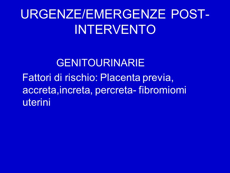 URGENZE/EMERGENZE POST-INTERVENTO