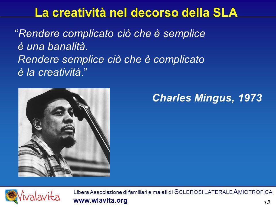 La creatività nel decorso della SLA