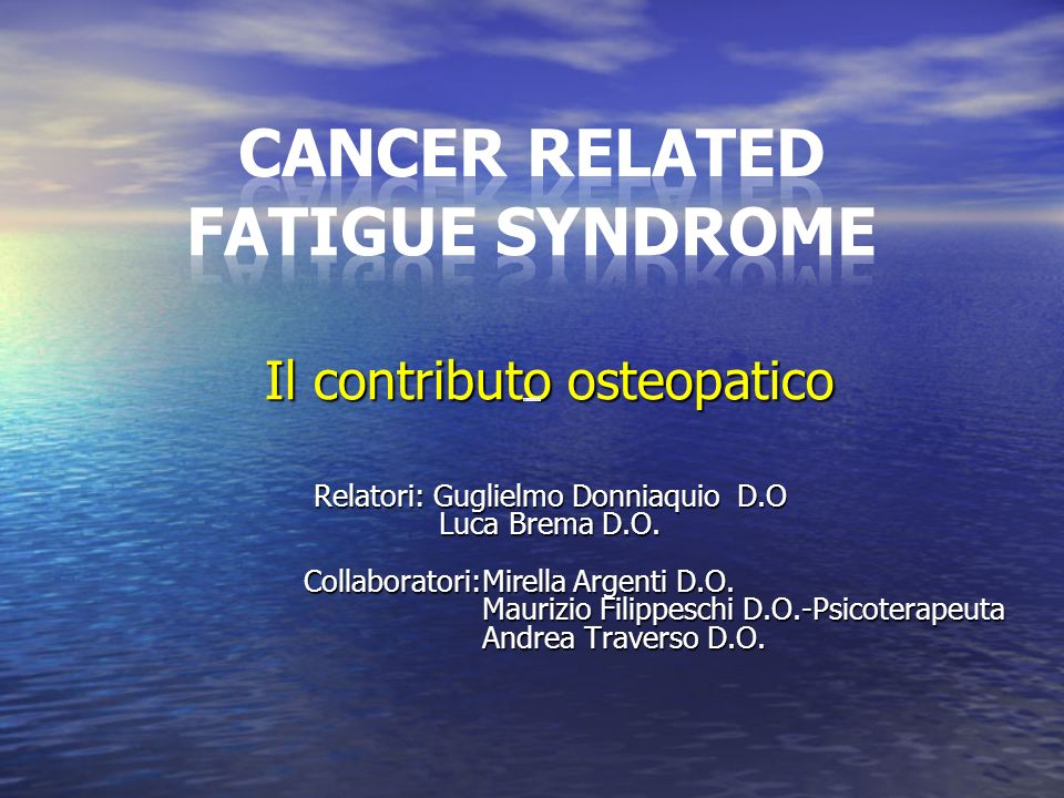 CANCER RELATED FATIGUE SYNDROME