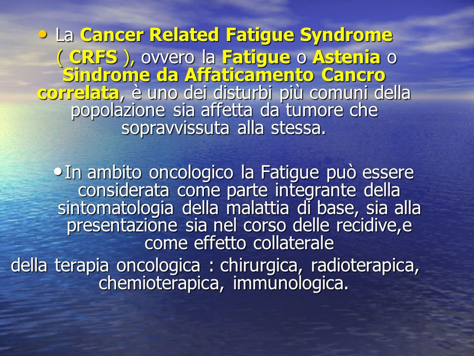 La Cancer Related Fatigue Syndrome