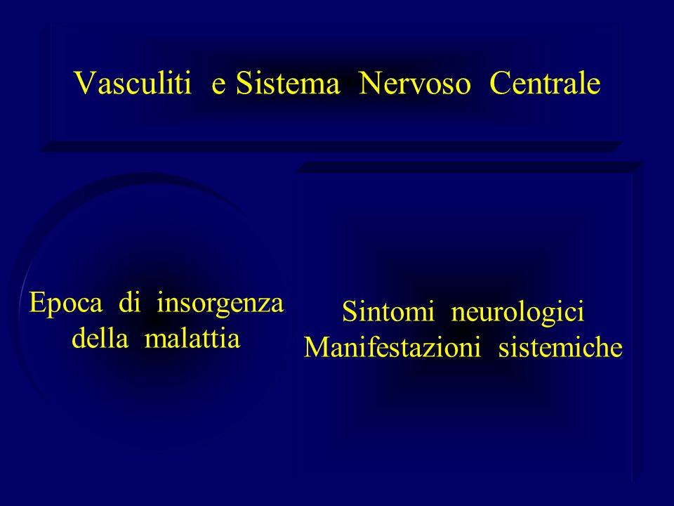 Vasculiti e Sistema Nervoso Centrale