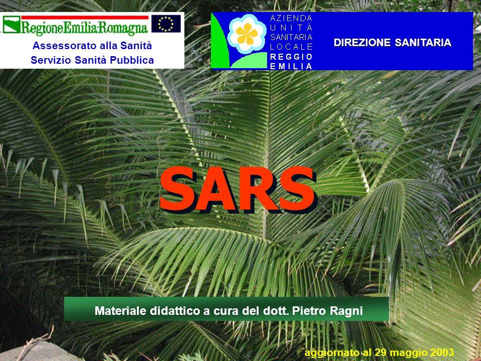 SARS Materiale didattico a cura del dott. Pietro Ragni
