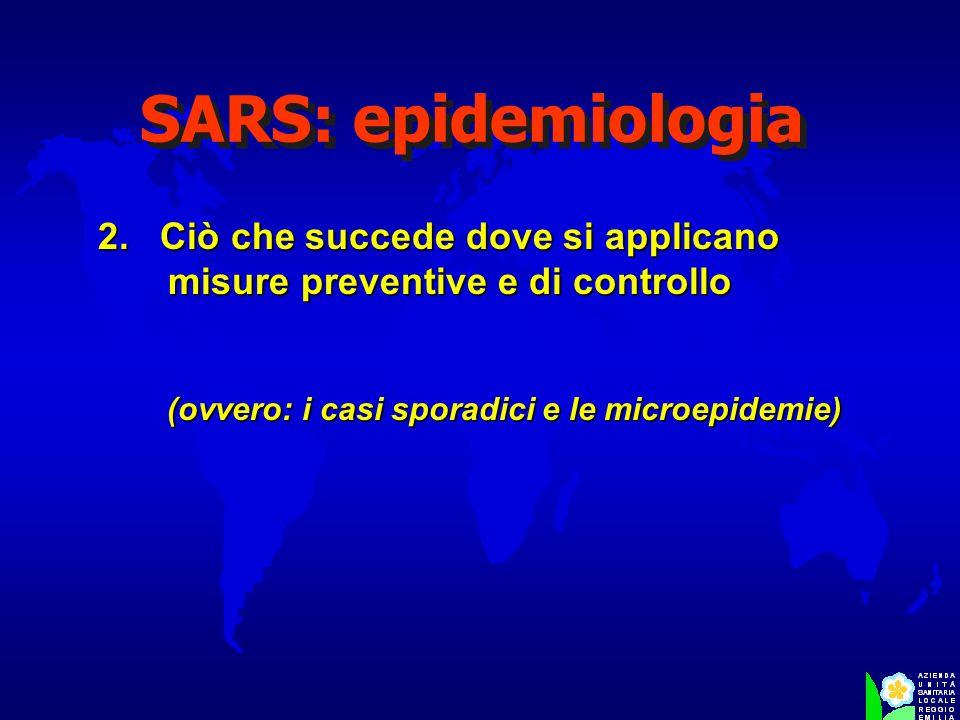 (ovvero: i casi sporadici e le microepidemie)