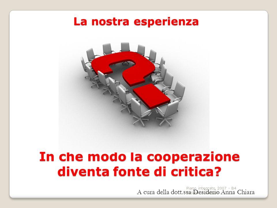 In che modo la cooperazione diventa fonte di critica