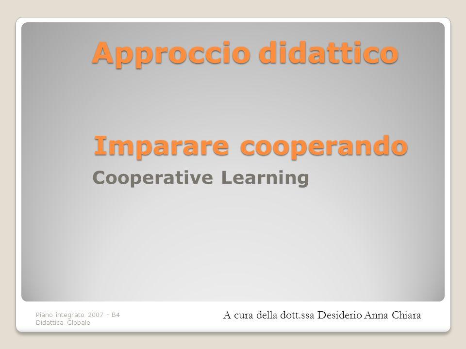 Approccio didattico Imparare cooperando Cooperative Learning