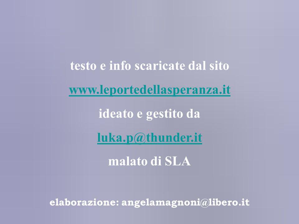 testo e info scaricate dal sito elaborazione: angelamagnoni@libero.it