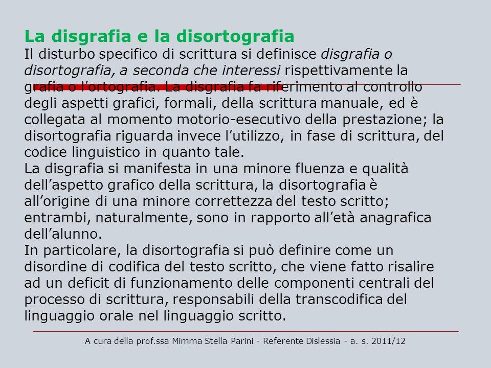 La disgrafia e la disortografia