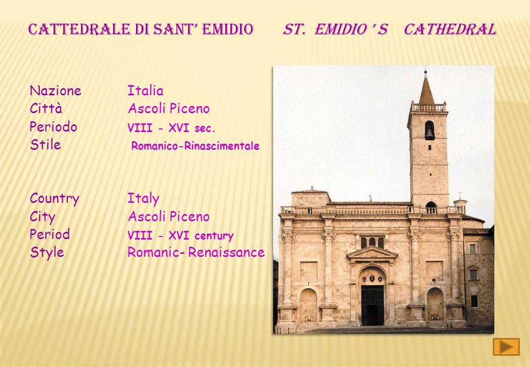 CATTEDRALE DI SANT' EMIDIO ST. EMIDIO ' S CATHEDRAL