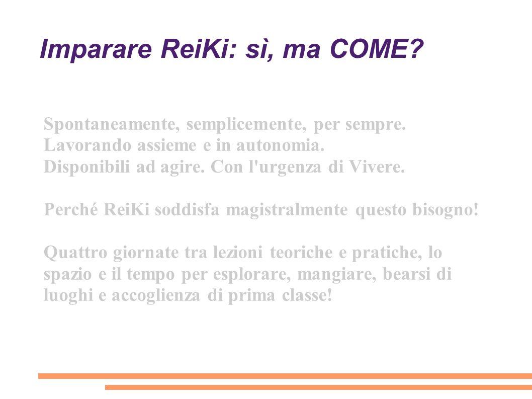 Imparare ReiKi: sì, ma COME