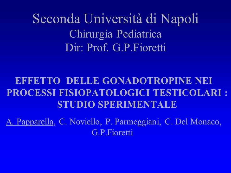 Seconda Università di Napoli Chirurgia Pediatrica Dir: Prof. G. P