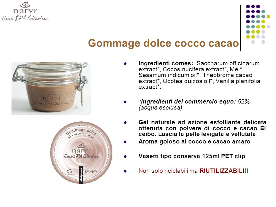 Gommage dolce cocco cacao