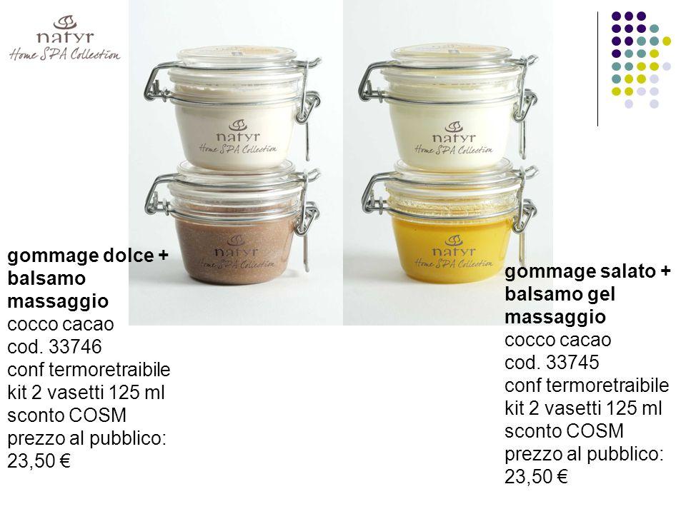 gommage dolce + balsamo massaggio