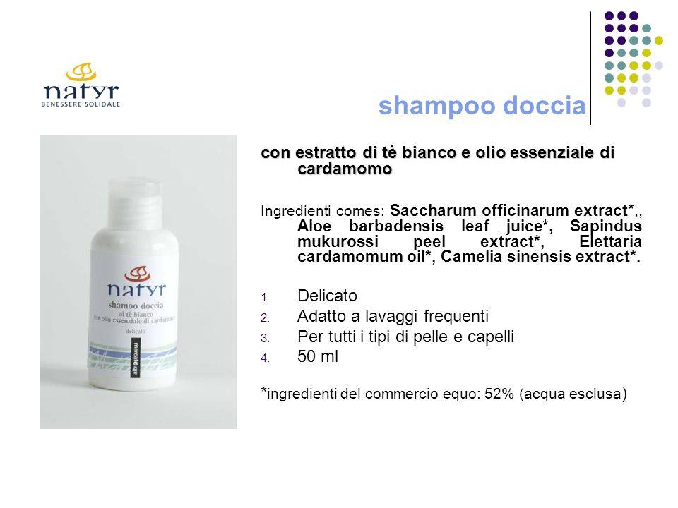 shampoo doccia con estratto di tè bianco e olio essenziale di cardamomo.
