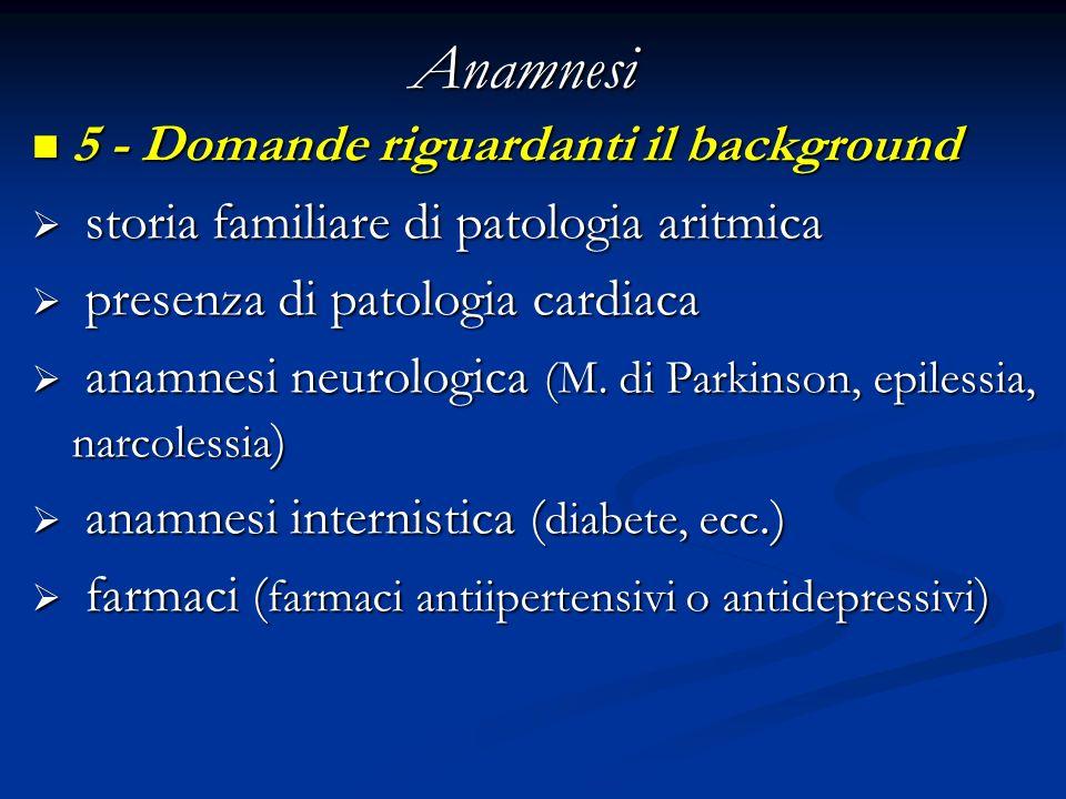 Anamnesi 5 - Domande riguardanti il background
