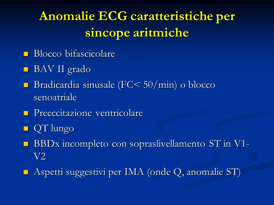 Anomalie ECG caratteristiche per sincope aritmiche