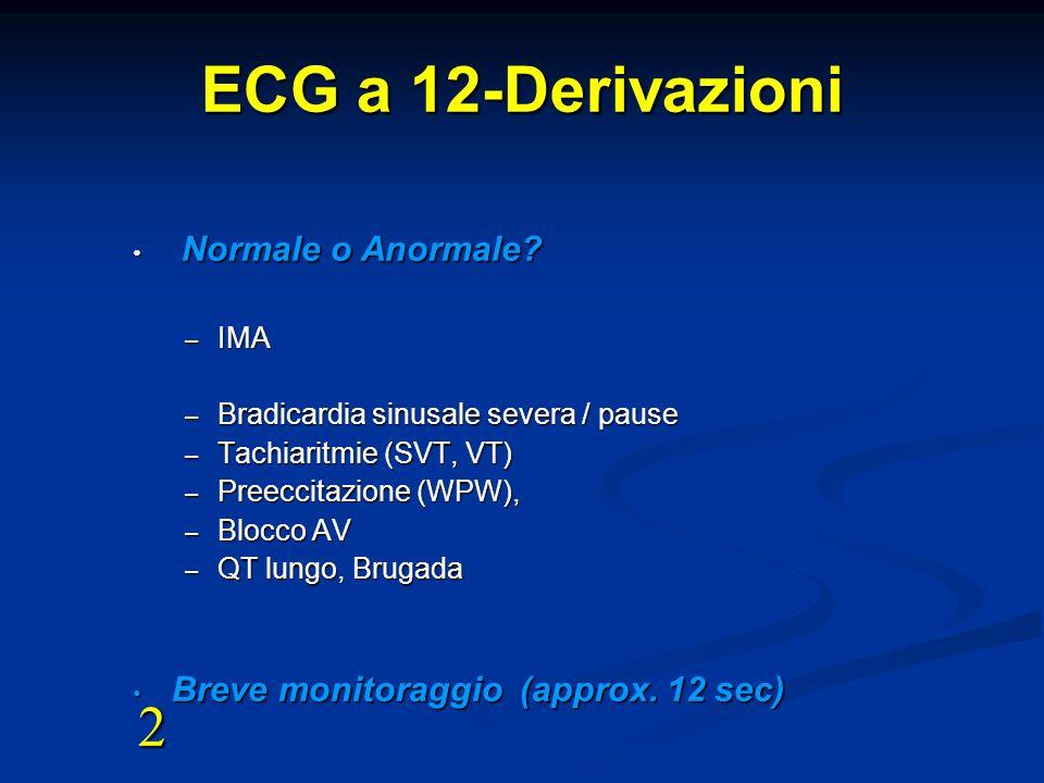 ECG a 12-Derivazioni 2 Normale o Anormale