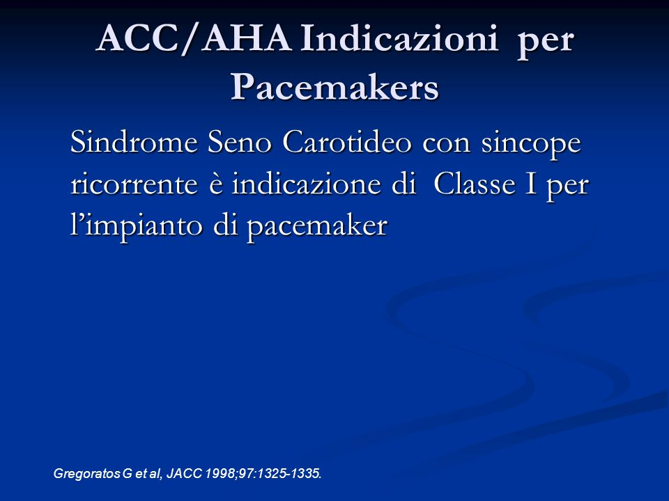 ACC/AHA Indicazioni per Pacemakers