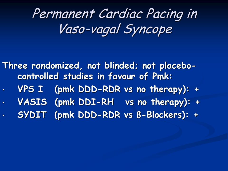 Permanent Cardiac Pacing in Vaso-vagal Syncope