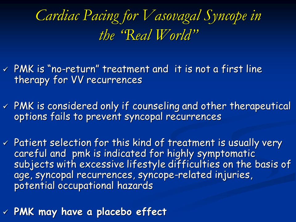 Cardiac Pacing for Vasovagal Syncope in the Real World